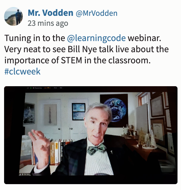 """Screenshot of CLC tweet about Kick-off event, saying: """"Tuning in to the @learningcode webinar. Very neat to see Bill Nye talk live about the importance of STEM in the classroom."""""""