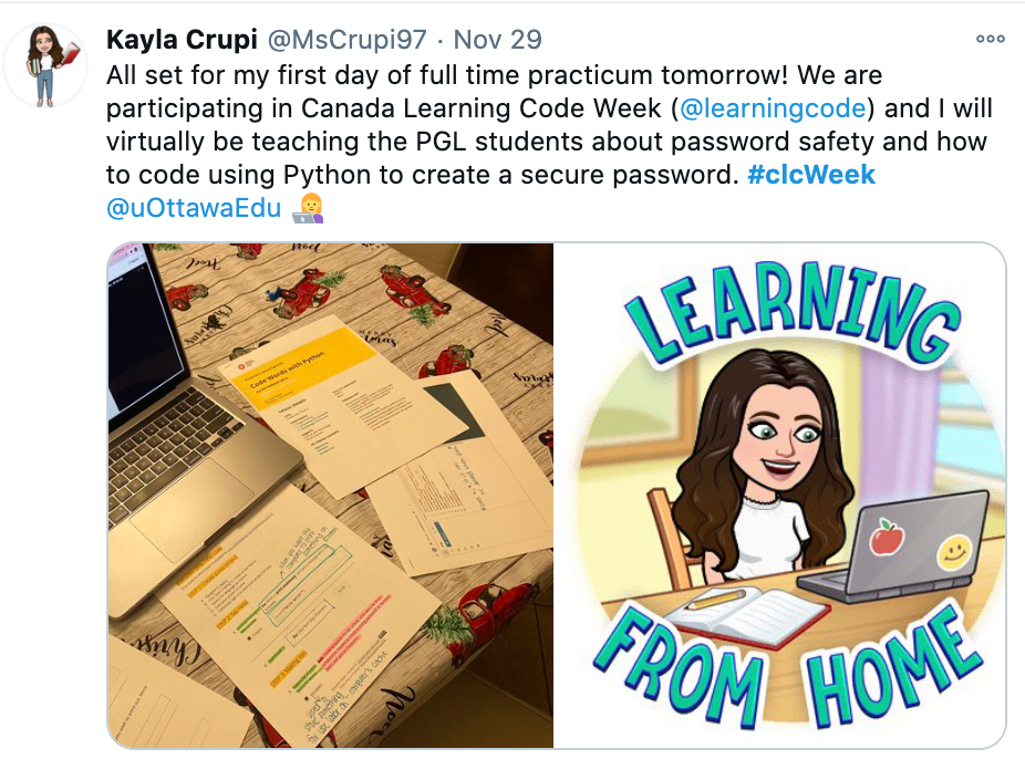 """Screenshot of CLC tweet saying: """"All set for my first day of full time practicum tommorow! We are participating in Canada Learning Code Week (@learningcode) and I will virtually be teaching the PGL students about password safety and how to code using Python to create a secure password."""""""