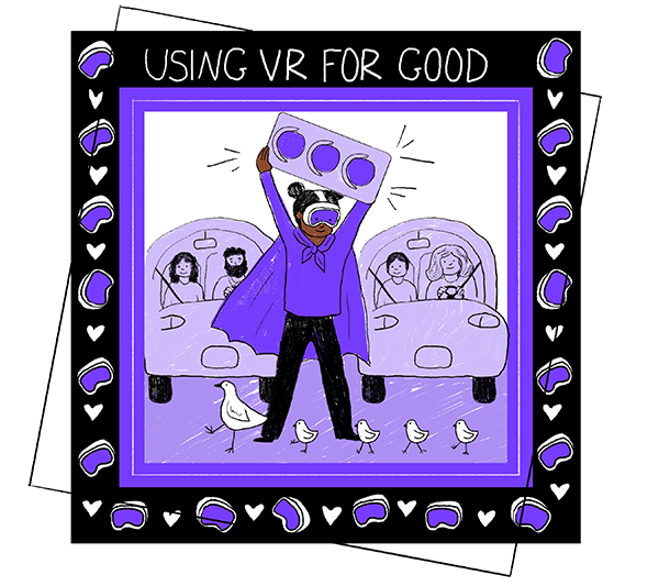 Using VR for Good